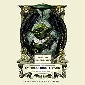 William Shakespeare's The Empire Striketh Back   Ian Doescher