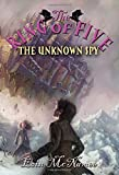 img - for The Unknown Spy (Ring of Five) book / textbook / text book
