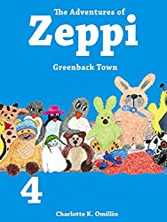 The Adventures of Zeppi - A Penguin Story - #4 Greenback Town