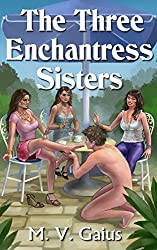 The Three Enchantress Sisters