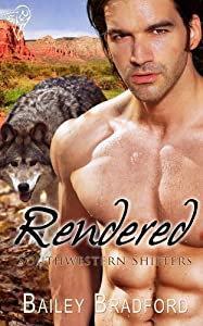 Rendered (Southwestern Shifters Series Book 4)