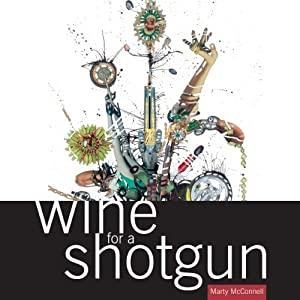 Wine for a Shotgun Performance