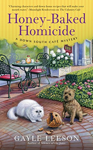 Honey-Baked Homicide (A Down South Café Mystery) by [Leeson, Gayle]