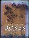 Glory of Roses, Allen Lacy, 1556701551
