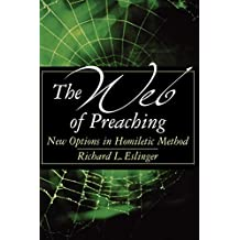 Web Of Preaching New Options In Homiletic Method