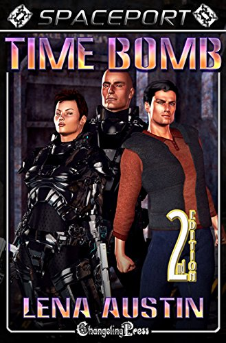 2nd Edition Time Bomb (Spaceport) (Spaceport Multi-author Book 14)