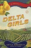 img - for Delta Girls: A Novel (Random House Reader's Circle) book / textbook / text book