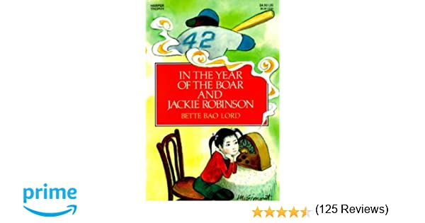 In the Year of the Boar and Jackie Robinson: Bette Bao Lord, Marc ...