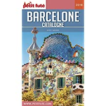 Barcelone - Catalogne 2016 Petit Futé (City Guide)