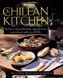 The Chilean Kitchen, Ruth Van Waerebeek-Gonzalez, 1557883076