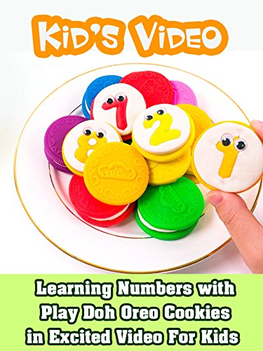 Learning Numbers with Play Doh Oreo Cookies in Excited Video for Kids