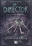 El director (Spanish Edition) (Asylum)