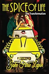 The Spice of Life: The Transformation Paperback