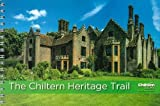 img - for The Chiltern Heritage Trail book / textbook / text book