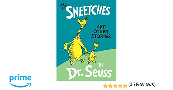 The Sneetches and Other Stories: Dr  Seuss: 0400883740688: Books