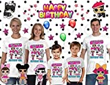 Lol Doll Shirt, Add Any Name and Age, Family Matching Shirts, Girls Birthday Shirt, Lol Birthday Party, Personalized Lol Shirt Family