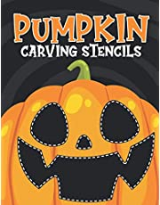 Pumpkin Carving Stencils: Halloween Patterns And Templates Book Gifts For All Ages And Skills Crafts