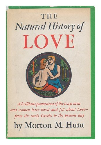 The Natural History of Love