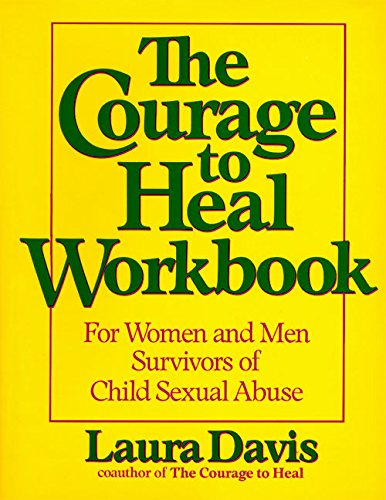 Pdf Fitness The Courage to Heal Workbook: A Guide for Women and Men Survivors of Child Sexual Abuse