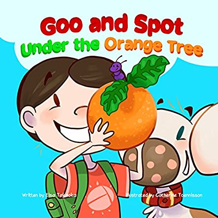 Goo and Spot Under the Orange Tree
