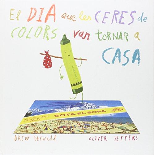 Dia que les ceres de colors van tornar a casa, el (Álbums Locomotora)