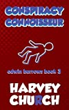 Conspiracy Connoisseur (Edwin Burrows Mystery Book 3)