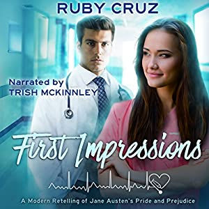 First Impressions: A Modern Retelling of Jane Austen's Pride and Prejudice Hörbuch