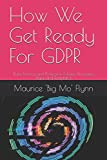 I wrote this book to help companies and individuals with limited resources prepare for GDPR and optimise digital channels for the post GDPR world. It distils my 30 years of professional experience into short and simple, easy to follow advice and acti...