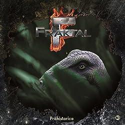 Prähistorica (Fraktal 3)
