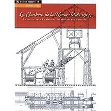 Les Charbons de la Nievre 1838-1914: Houillere de Machine, Ses Pr