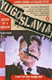 Front cover for the book Yugoslavia: Death of a Nation by Laura Silber