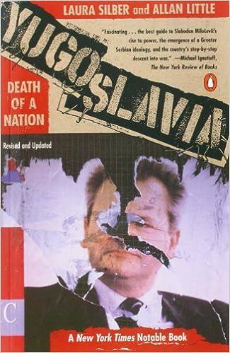Yugoslavia: Death of a Nation: Amazon.co.uk: Laura Silber, Allan Little: 9780140262636: Books