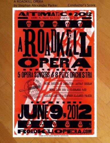 A Roadkill Opera: Conductor's Score