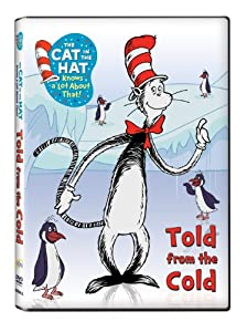 Image result for the cat in the hat knows a lot about that! told from the cold