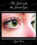 img - for The Girl with the Green Eyes book / textbook / text book
