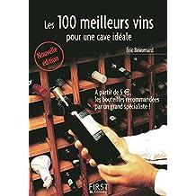 Petit livre de - Les 100 meilleurs vins pour une cave idéale (LE PETIT LIVRE)