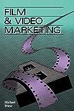 Film & Video Marketing