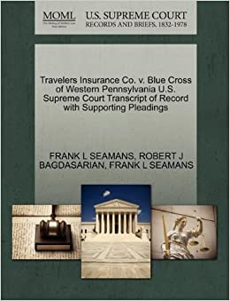 Travelers Insurance Co. v. Blue Cross of Western Pennsylvania U.S. Supreme Court Transcript of Record with Supporting Pleadings