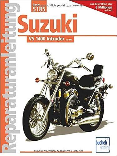 Suzuki VS 1400 Intruder Reparaturanleitungen