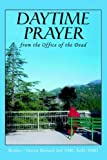 img - for DAYTIME PRAYER: from the Office of the Dead by Brother Bernard Seif (2005-11-04) book / textbook / text book