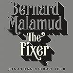 The Fixer: A Novel | Bernard Malamud