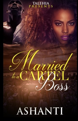 Married to a Cartel Boss (Volume 1)