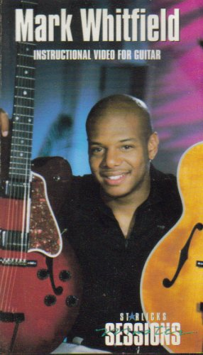 Mark Whitfield: Instructional Video for Guitar (Starlicks Master Sessions)