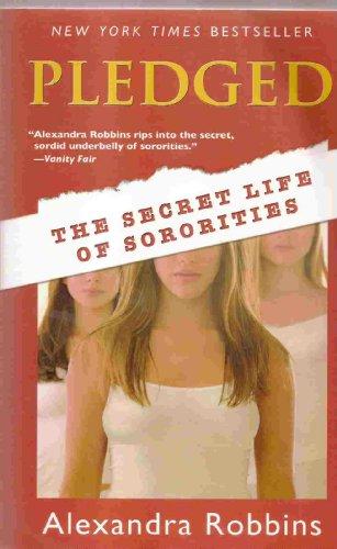 Pledged - Secret Life Of Sororities