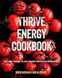 The Thrive Diet The Whole Food Way To Losing Weight