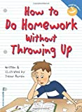 How to Do Homework Without Throwing Up (Laugh and Learn), Books Central