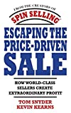 Escaping the Price-Driven Sale 1st Edition