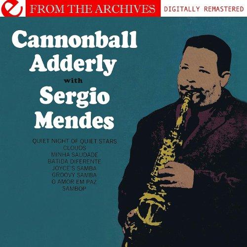 Cannonball Adderley With Sergi...