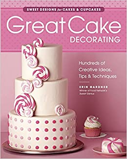 Cake With Book Design : Great Cake Decorating: Sweet Designs for Cakes & Cupcakes ...