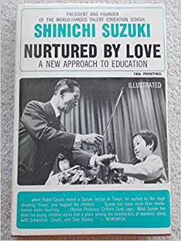 nurtured by love a new approach to education